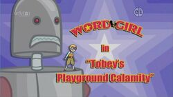 Tobey's Playground Calamity titlecard
