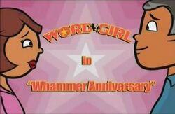 Whammer Anniversary titlecard