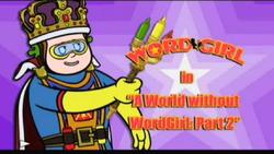 AWorldWithoutWordgirlPart2titlecard