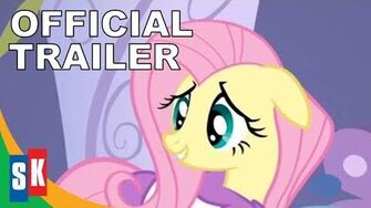 My Little Pony Friendship Is Magic Fluttershy - Official Trailer