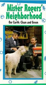 Mister Rogers Neighborhood - Our Earth, Clean and Green VHS