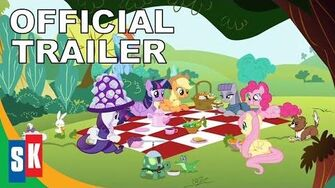 My Little Pony Friendship Is Magic Friends and Family - Official Trailer