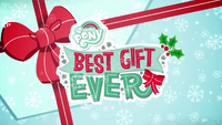 My Little Pony Best Gift Ever promotional title card