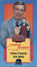 Mister Rogers Home Video - When Parents Are Away VHS