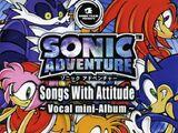 Sonic Adventure: Songs with Attitude