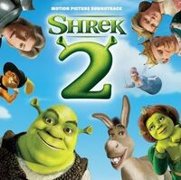 Shrek2 soundtrack