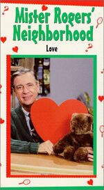 Mister Rogers Neighborhood - Love VHS