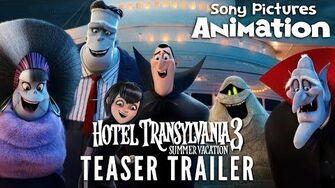 HOTEL TRANSYLVANIA 3 SUMMER VACATION Official Teaser Trailer