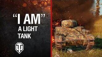 "World of Tanks - ""I AM"" Light Tank"