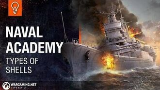 Naval Academy - Types of Shells
