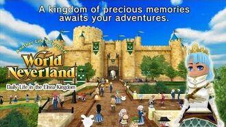 WorldNeverland - Elnea Kingdom Preview1