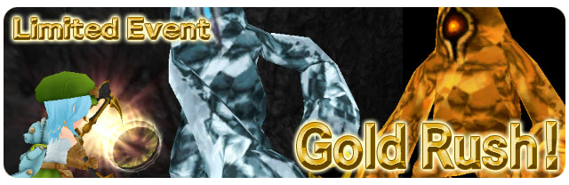 Limted event Gold Rush
