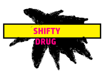Shifty Drug 2010