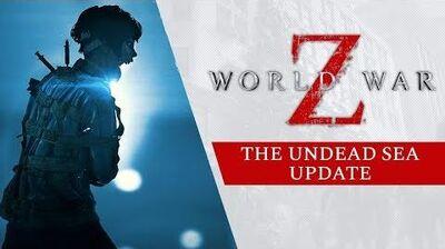 World War Z - Undead Sea Update