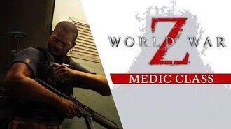 World War Z - Medic Class