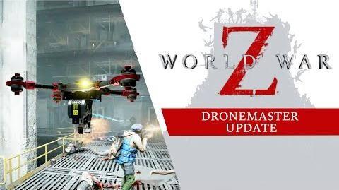 World War Z - Dronemaster Update Trailer
