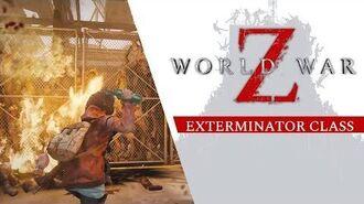 World War Z - Exterminator Class