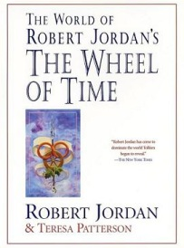 The world of robert jordans the wheel of time a wheel of time the world of robert jordans the wheel of time gumiabroncs Choice Image
