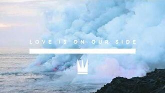 Capital Kings - Love Is On Our Side (Official Audio)