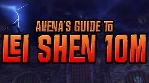 Aliena's Guide to Lei Shen, 10 man normal