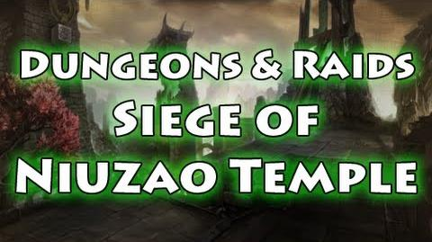 Dungeons & Raids Siege of Niuzao Temple