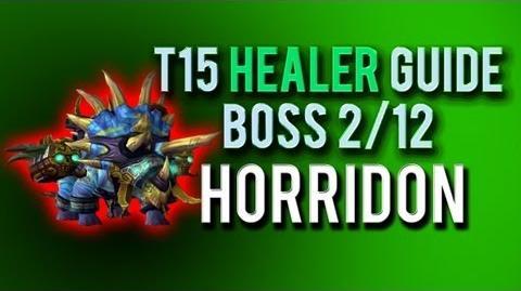 """""""Horridon"""" HEALER Guide → Boss 2 12 in Throne of Thunder"""