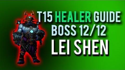 """""""Lei Shen"""" HEALER Guide → Boss 12 12 in Throne of Thunder"""