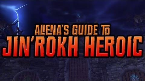 Aliena's Guide to Heroic Jin'rokh, 10 man