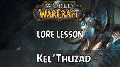 World of Warcraft lore lesson 33 Kel'Thuzad