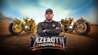 Azeroth Choppers -- Trailer