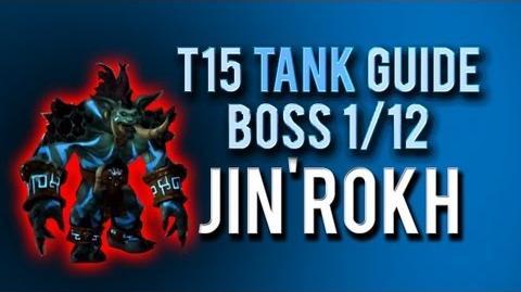 """Jin'rokh the Breaker"" TANK Guide → Boss 1 12 in Throne of Thunder"