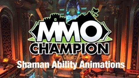 Shaman Ability Animations