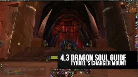 Get Tyrael's Charger (AND Diablo 3!) - 4.3 Dragon Soul Guide World of Warcraft Cataclysm