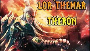 Lor´themar Theron - Podcasts de lore de Warcraft