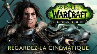 World of Warcraft- Legion - Cinématique (FR)