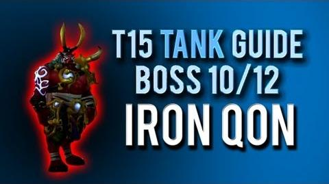 """Iron Qon"" TANK Guide → Boss 10 12 in Throne of Thunder"