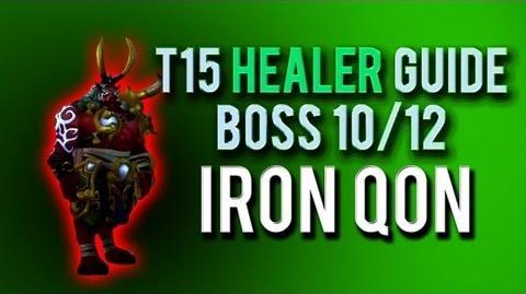 """Iron Qon"" HEALER Guide → Boss 10 12 in Throne of Thunder"