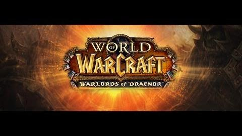 Bande-d'annonce World of Warcraft Warlords of Draenor (VF)