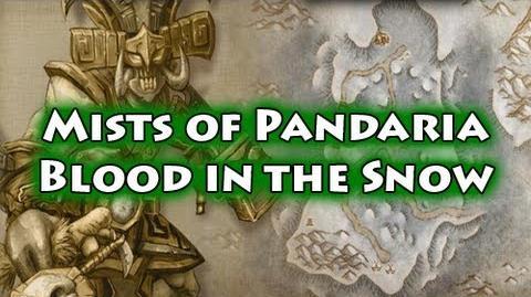 Mists of Pandaria Scenario - Blood in the Snow (PTR)