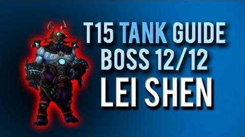 """Lei Shen"" TANK Guide → Boss 12 12 in Throne of Thunder"