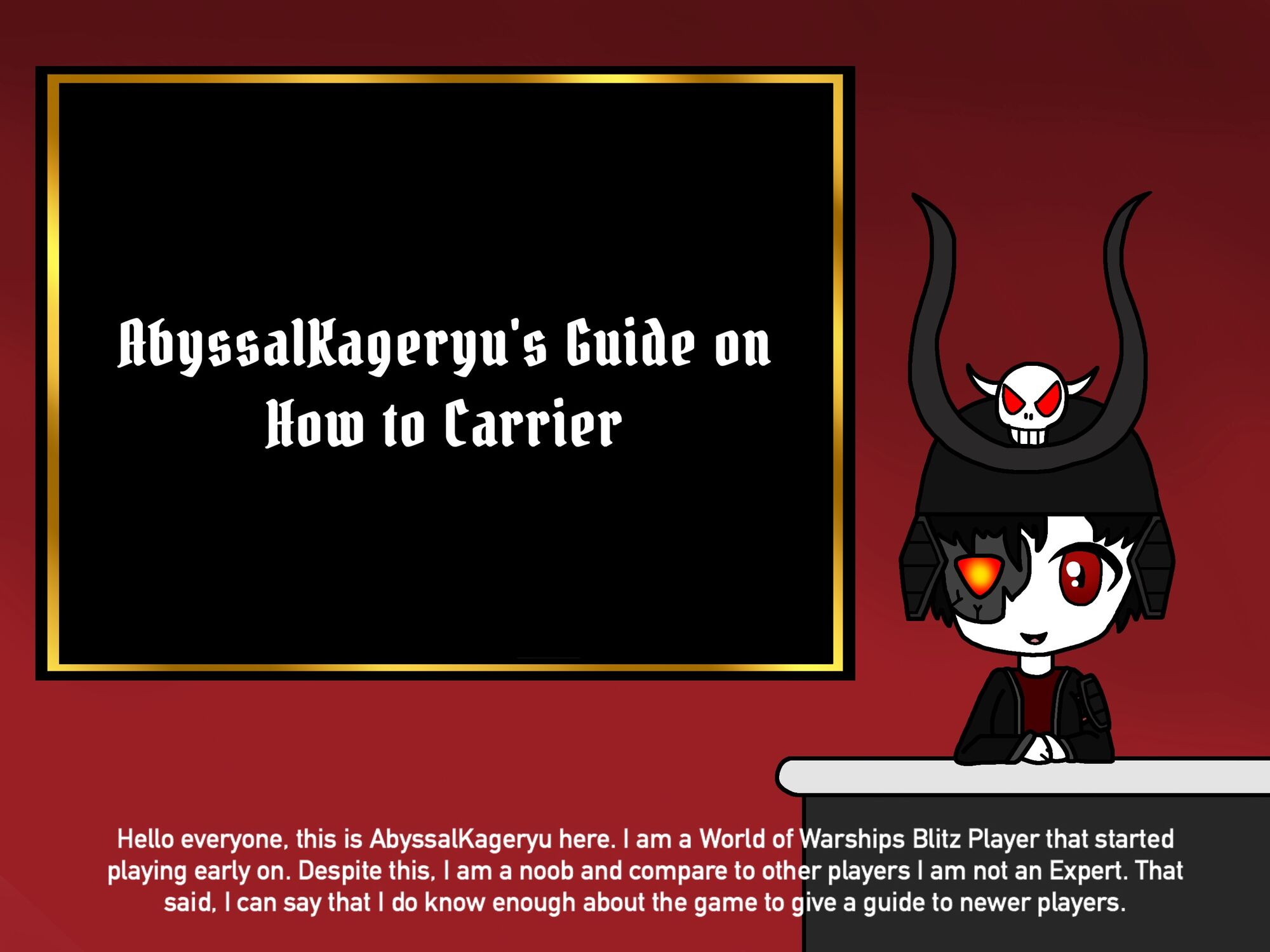 User blog:Void Samukai/AbyssalKageryu's Guide on How to Carrier