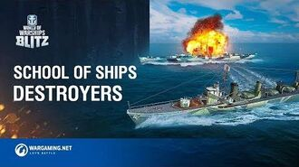 School Of Ships Ep.7 Destroyers