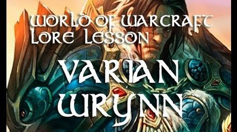 World of Warcraft lesson 10 (Varian Wrynn)