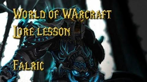 World of Warcraft lore lesson 35 Falric
