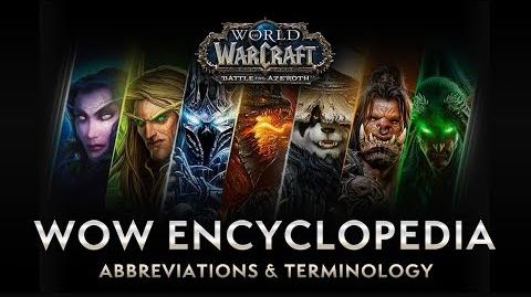 WoW Encyclopedia Abbreviations & Terminology – New & Returning Player Guides by Bellular