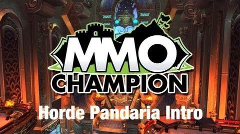 Horde Pandaria Intro