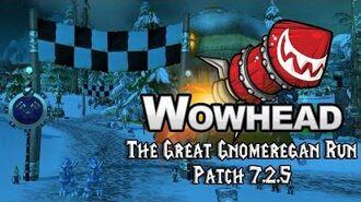 The Great Gnomeregan Run - 7.2.5 Full Preview