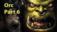 Warcraft 3 Gameplay - Orc Part 6 - Where Wyverns Dare