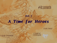 Warcraft II Beyond the Dark Portal - Act I (A Time for Heroes)