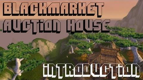 Black Market Auction House | WoWWiki | FANDOM powered by Wikia